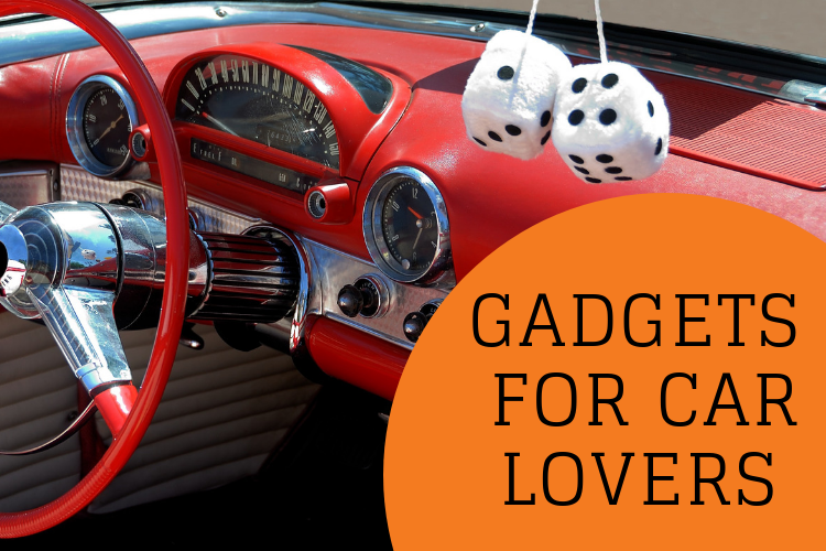 Gadgets for Car Lovers